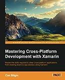 Mastering Cross-Platform Development with Xamarin