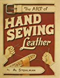 Art of Hand Sewing Leather