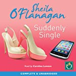 Suddenly Single | Sheila O'Flanagan