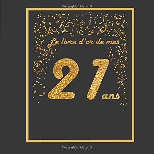 Le Livre D Or De Mes 21 Ans Theme Black Or Livre A