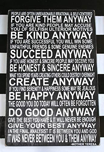 Mother Teresa Quotes Do It Anyway | Amazon Com Wood Sign Mother Teresa Mother Teresa Quotes Mother