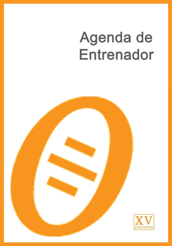 Agenda de Entrenador (Spanish Edition): XV Ediciones ...