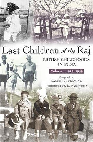 book cover of Last Children of the Raj, Volume 1 (1919-1939)