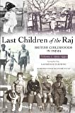 img - for Last Children of the Raj, Volume 1 (1919-1939) Vol. 1 book / textbook / text book
