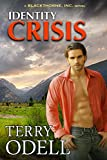 Identity Crisis (Blackthorne, Inc. Book 7)
