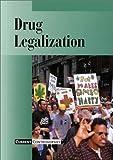 Drug Legalization, Barbour, Scott, 0737703369