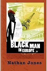 Black Man in Europe Paperback