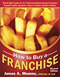 How to Buy a Franchise, James A. Meaney, 1572483849