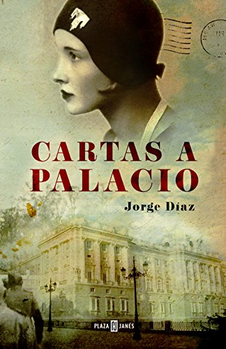 Cartas a Palacio (Spanish Edition)