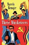 Three Musketeers, Marcelo Birmajer, 1592641938