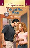 Mr. and Mrs. Wrong, Fay Robinson, 0373710127