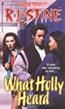 What Holly Heard (Fear Street, No. 34) by R. L. Stine (1996) Mass Market Paperback