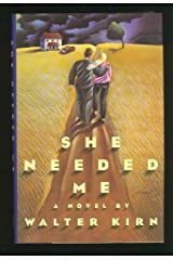 She Needed Me Hardcover