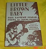Little Brown Baby, Paul Laurence Dunbar, 0396019935