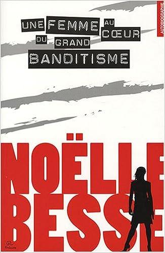 Read Une femme au coeur du grand banditisme pdf, epub ebook