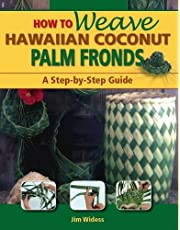 How to Weave Hawaiian Coconut Palm Fronds: 1