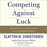 by Clayton M. Christensen (Author), Taddy Hall (Author), John Pruden (Narrator), HarperAudio (Publisher) (49)  Buy new: $17.95$16.95
