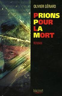 Prions pour la mort, Gérard, Olivier