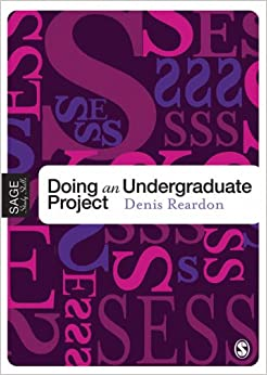 Doing Your Undergraduate Project Sage Essential Study Skills Series