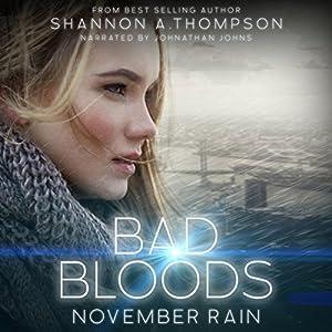 Bad Bloods: November Rain Audiobook