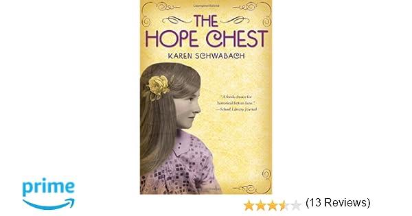 The Hope Chest: Karen Schwabach: 9780375840968: Amazon.com: Books