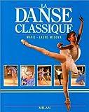 img - for La Danse classique book / textbook / text book