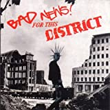 Bad News for This Distric by Bad News (2007-08-31)