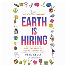 Earth Is Hiring Audiobook by Peta Kelly Narrated by Peta Kelly