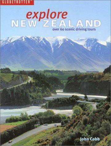 Explore New Zealand (Globetrotter) John Cobb