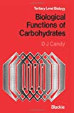 Biological Functions of Carbohydrates, Candy, David J., 0216910110