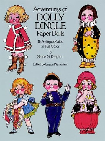 Adventures of Dolly Dingle Paper Dolls: 16 Antique Plates in Full - Plate Grace Collector