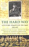 The Hard Way, Victor Stanley Ebbage, 0752460641