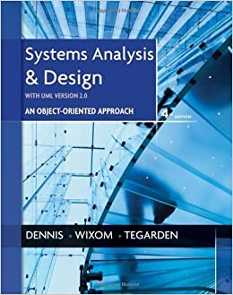 Systems Analysis And Design With Uml 4th Fourth Edition By Dennis Alan Wixom Barbara Haley Tegarden David Published By Wiley 2012 Denis Amazon Com Books