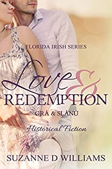 Love & Redemption (The Florida Irish Book 1) by [Williams, Suzanne D]