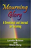 Mourning Glory, Lorelle Britton, 1588510565
