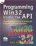 Programming Win32 Under the API