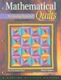 Mathematical Quilts, Diana Venters and Elaine K. Ellison, 155953317X