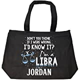 I'd Know It I'm A Libra Woman Named Jordan Gift - Tote Bag With Zip