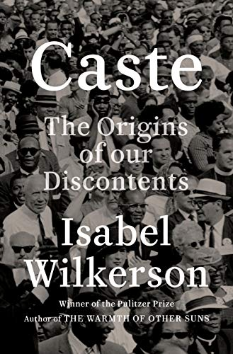 Book Cover: Caste: The Origins of our Discontents