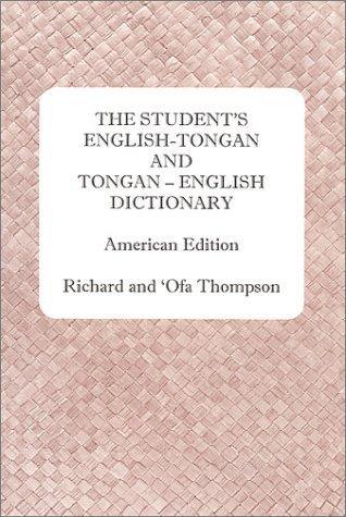 The Student's English-Tongan and Tongan-English Dictionary