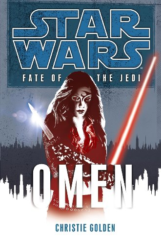 Star Wars Fate of the Jedi 02. Omen - Book  of the Star Wars Legends