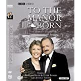 To the Manor Born - The Complete Collection - Silver Anniversary Edition