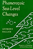 Phanerozoic Sea-Level Changes, Hallam, Anthony, 0231074255