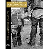 The World of Pulsating Paula: The Biker Lifestyle