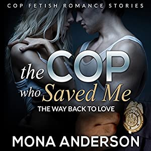 The Cop Who Saved Me Audiobook