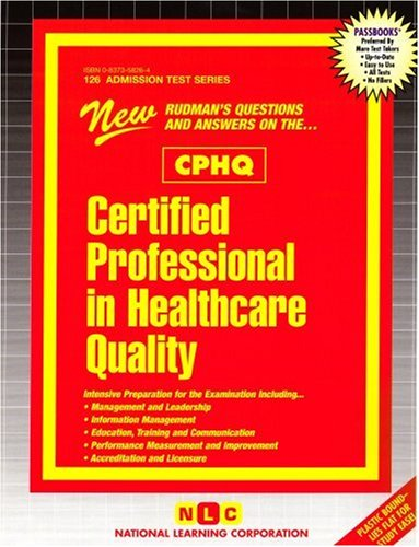 Certified Professional In Healthcare Quality (CPHQ)