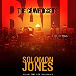 The Gravedigger's Ball: The Coletti Novels, Book 2 | Solomon Jones