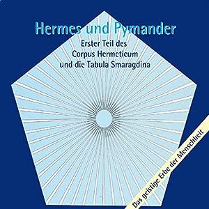 Hermes und Pymander Hörbuch