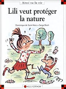"""Afficher """"Lili veut protéger la nature"""""""