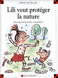 Lili veut protéger la nature par Dominique de Saint-Mars